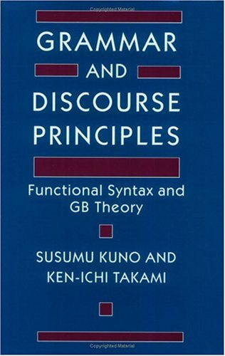 9780226462042: Grammar and Discourse Principles: Functional Syntax and GB Theory