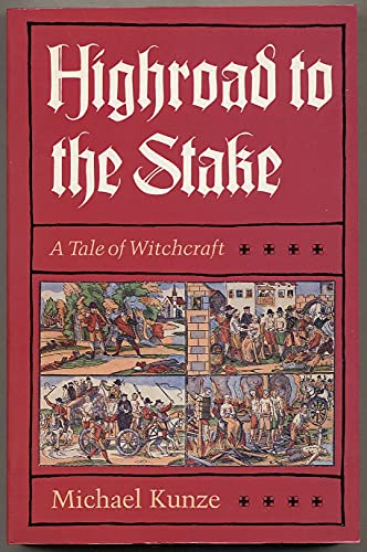 9780226462110: Highroad to the Stake: A Tale of Witchcraft (English and German Edition)