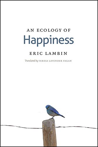 9780226466675: An Ecology of Happiness