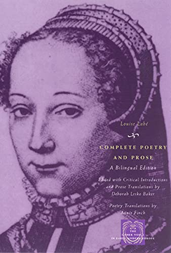 9780226467146: Complete Poetry and Prose: A Bilingual Edition (The Other Voice in Early Modern Europe)