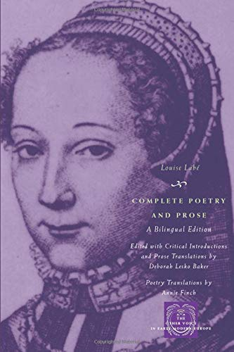 9780226467153: Complete Poetry and Prose: A Bilingual Edition (The Other Voice in Early Modern Europe)