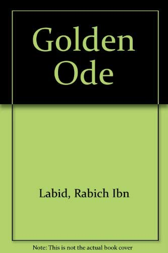 9780226467177: The Golden Ode (English and Arabic Edition)