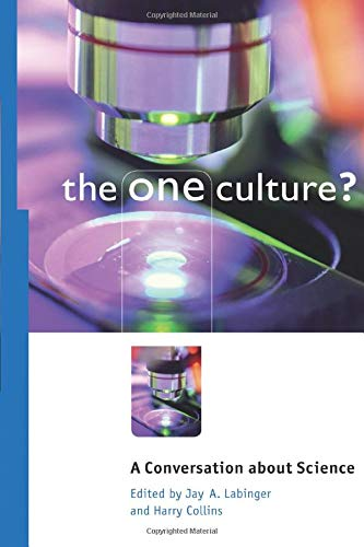 9780226467238: The One Culture?: A Conversation about Science