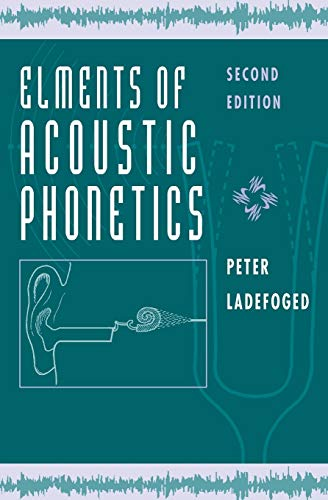 9780226467641: Elements of Acoustic Phonetics