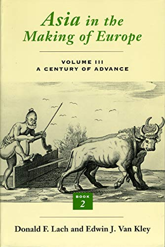 9780226467672: Asia in the Making of Europe, Volume III: A Century of Advance. Book 2, South Asia