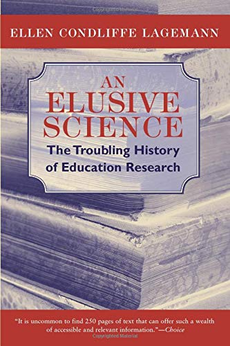9780226467733: An Elusive Science: The Troubling History of Education Research