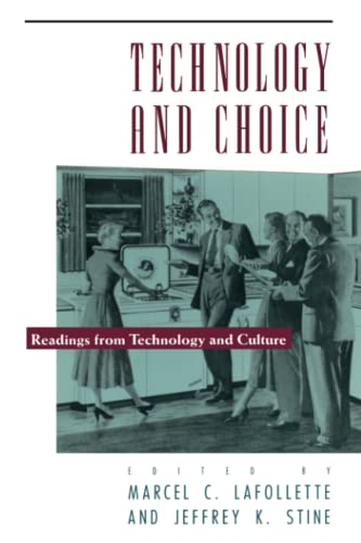 Technology and Choice: Marcel C. LaFollette