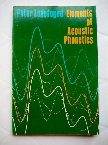 9780226467856: Elements of Acoustic Phonetics (Phoenix Books)