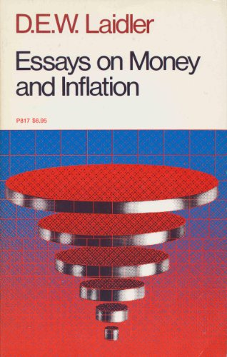 Essays on Money and Inflation: Laidler, D. E.