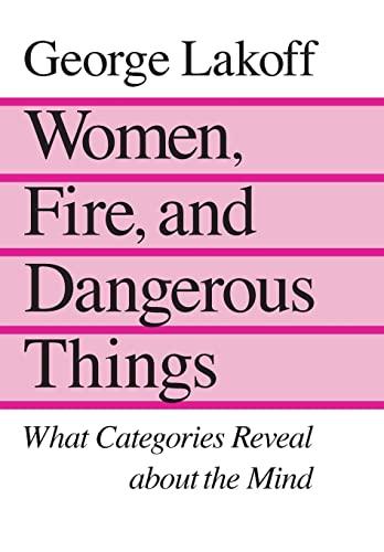 9780226468044: Women, Fire, & Dangerous Things