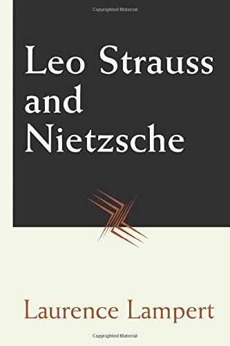 9780226468266: Leo Strauss and Nietzsche