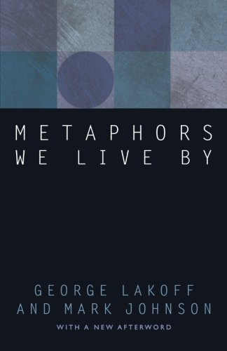 9780226468372: Metaphors We Live by