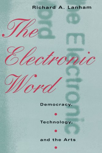 9780226468853: The Electronic Word: Democracy, Technology, and the Arts