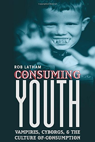 9780226468921: Consuming Youth: Vampires, Cyborgs, and the Culture of Consumption