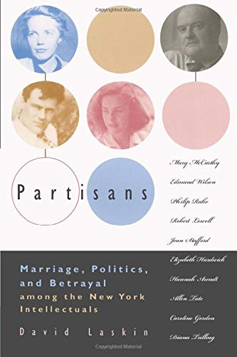 9780226468938: Partisans: Marriage, Politics, and Betrayal Among the New York Intellectuals