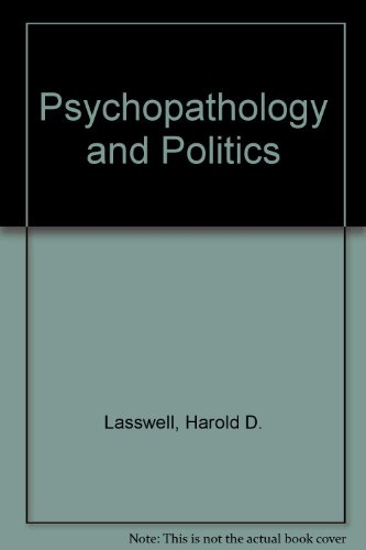 9780226469225: Psychopathology and Politics