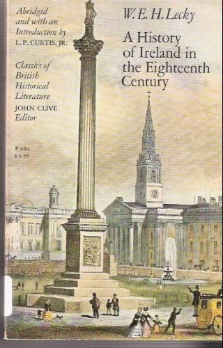 9780226469959: History of Ireland in the Eighteenth Century (Classics of British Historical Literature)
