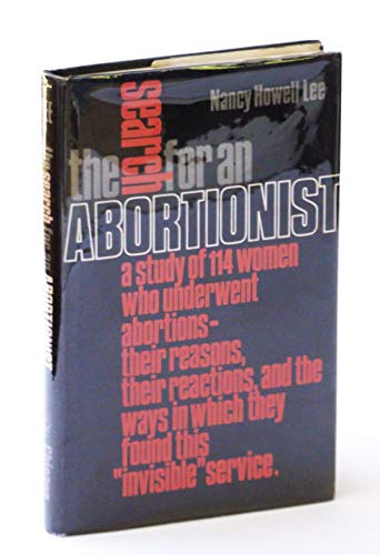 The Search for an Abortionist: Nancy Howell Lee