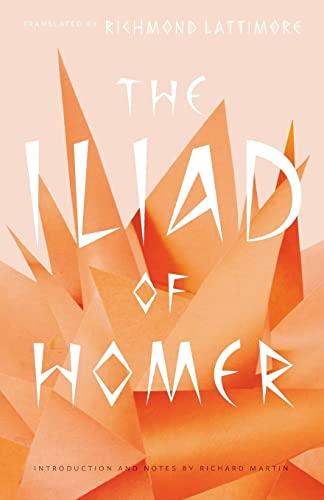 The Iliad of Homer: Homer, (Translator) Richmond