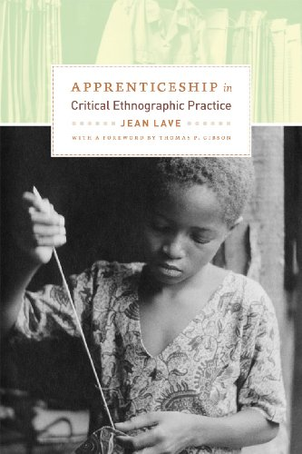 9780226470726: Apprenticeship in Critical Ethnographic Practice (Lewis Henry Morgan Lecture Series)