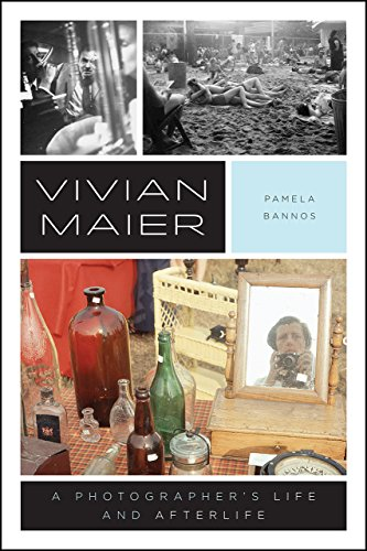 9780226470757: Vivian Maier : A Photographer's Life and Afterlife