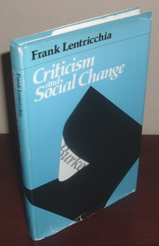 9780226471990: Criticism and Social Change