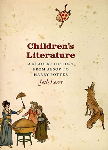 Children's Literature: A Reader's History, from Aesop to Harry Potter