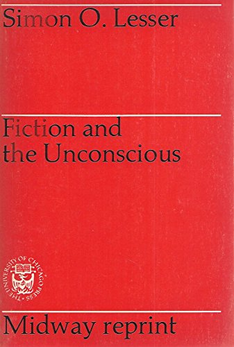 Fiction and the Unconscious: Simon O. Lesser