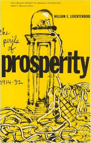 9780226473697: The Perils of Prosperity, 1914-32