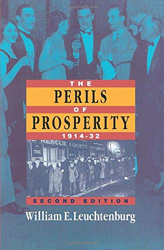 9780226473710: The Perils of Prosperity, 1914-1932, 2nd Edition