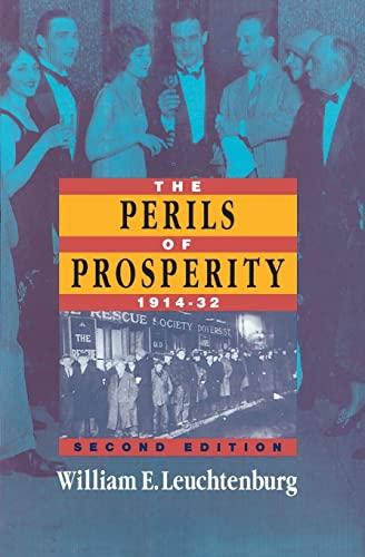 The Perils of Prosperity, 1914-1932: William E. Leuchtenburg