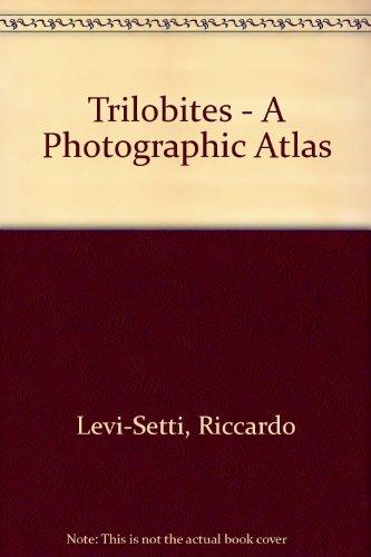 9780226474496: Trilobites a Photographic Atlas