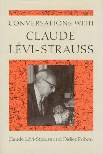 9780226474755: Conversations with Claude Levi-Strauss