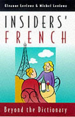 9780226475028: Insiders' French: Beyond the Dictionary