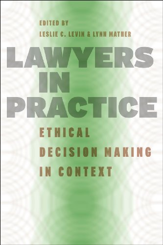 9780226475165: Lawyers in Practice: Ethical Decision Making in Context (Chicago Series in Law and Society)