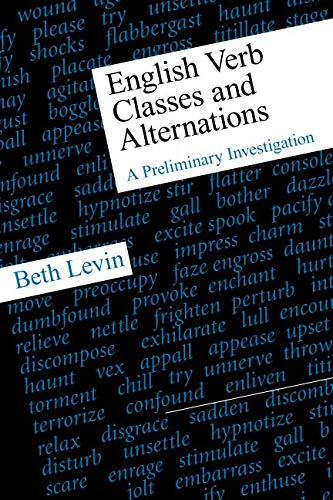 English Verb Classes and Alternations: A Preliminary Investigation (Paperback) - Beth Levin
