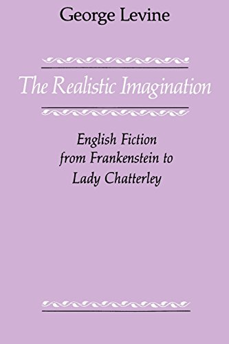 9780226475516: The Realistic Imagination: English Fiction from Frankenstein to Lady Chatterly