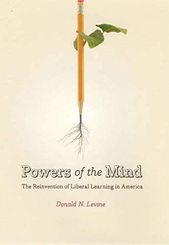 9780226475530: Powers of the Mind: The Reinvention of Liberal Learning in America