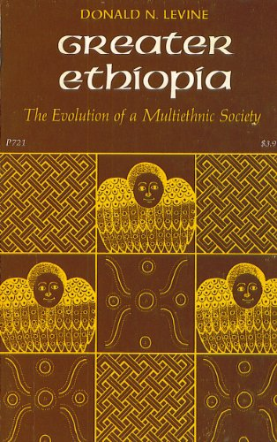 9780226475608: Greater Ethiopia: The Evolution of a Multiethnic Society