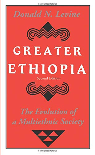 9780226475615: Greater Ethiopia: The Evolution of a Multiethnic Society