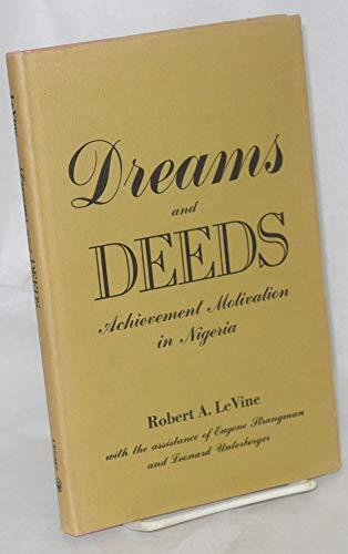 Dreams and Deeds: Achievement Motivation in Nigeria: LeVine, Robert A.