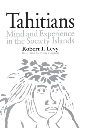 9780226476070: Tahitians: Mind and Experience in the Society Islands
