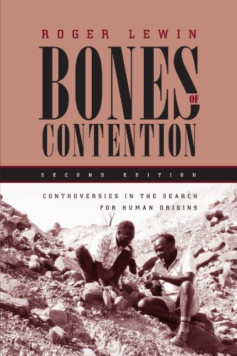 9780226476513: Bones of Contention: Controversies in the Search for Human Origins