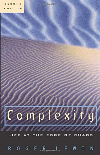 9780226476551: Complexity: Life at the Edge of Chaos