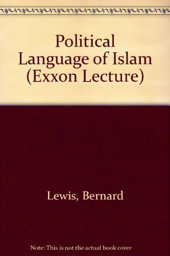 9780226476926: The Political Language of Islam (Exxon Lecture Series)