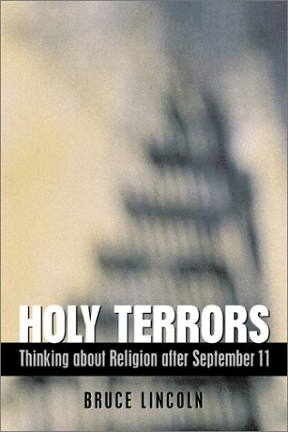 9780226481920: Holy Terrors: Thinking about Religion After September 11