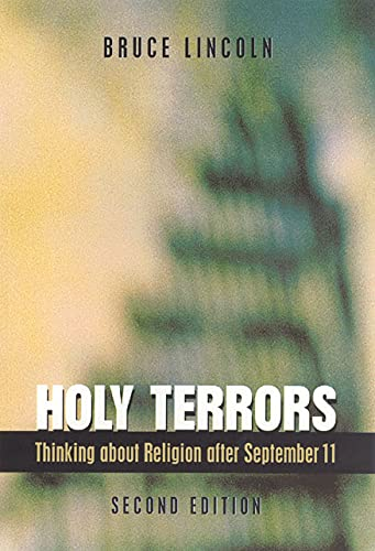9780226482033: Holy Terrors: Thinking about Religion After September 11