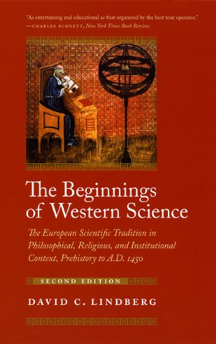 9780226482057: The Beginnings of Western Science: The European Scientific Tradition in Philosophical, Religious, and Institutional Context, Prehistory to A.D. 1450