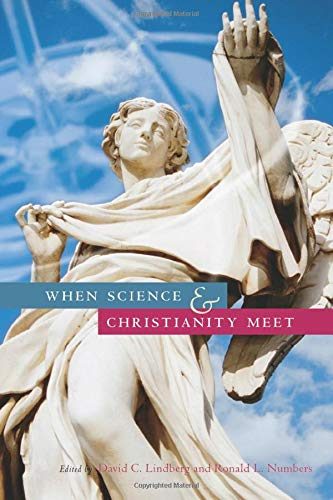 9780226482163: When Science and Christianity Meet