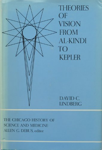 9780226482347: Theories of Vision from Al-Kindi to Kepler ([The Chicago history of science and medicine])